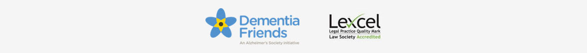Dementia Friends, Lexcel Legal Practice Quality Mark - Law Society Accredited